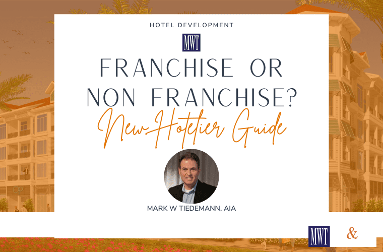 New Hotelier Guide - Franchise or Non Franchise